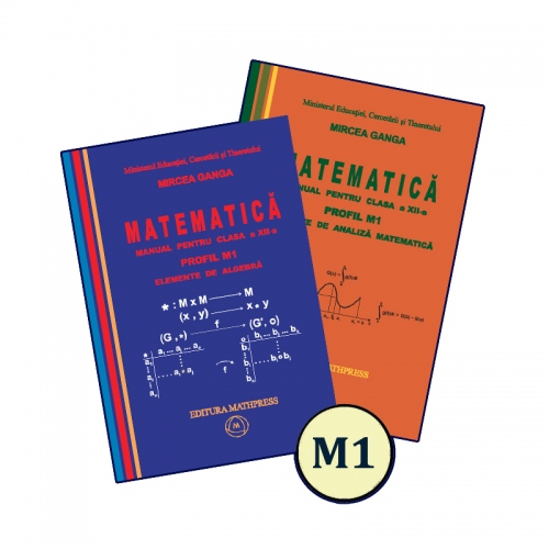 Manual de Matematica, clasa a XII-a (profil M1, 2 volume), MathPress